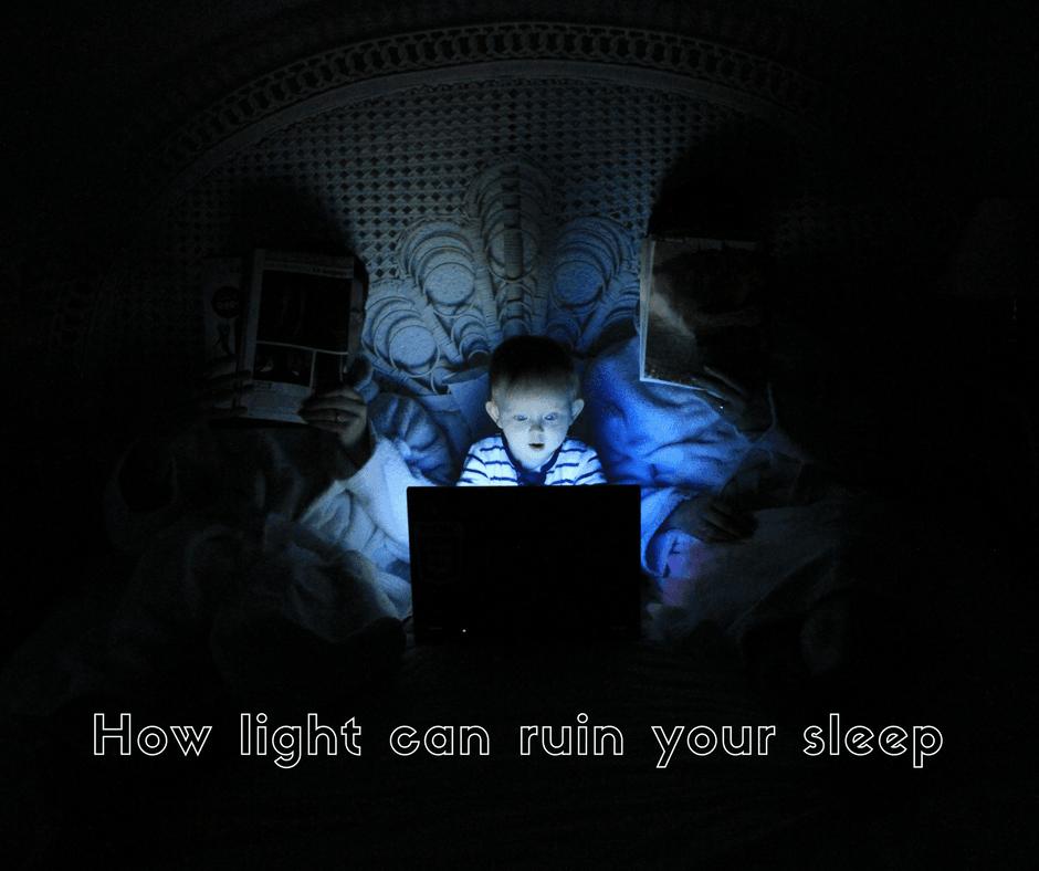 How light can ruin your sleep
