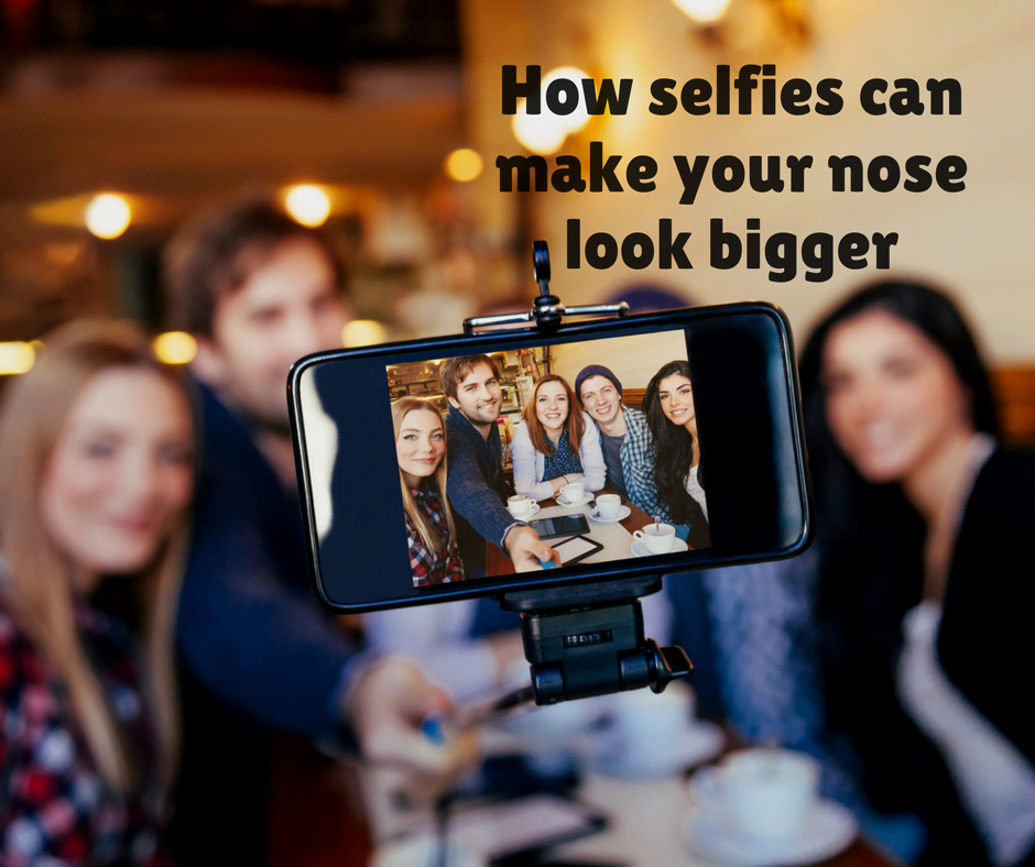 How selfies can make your nose look bigger