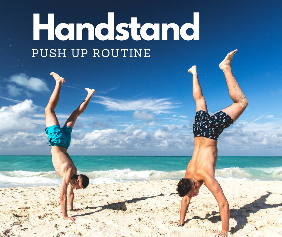 Handstand push up routine