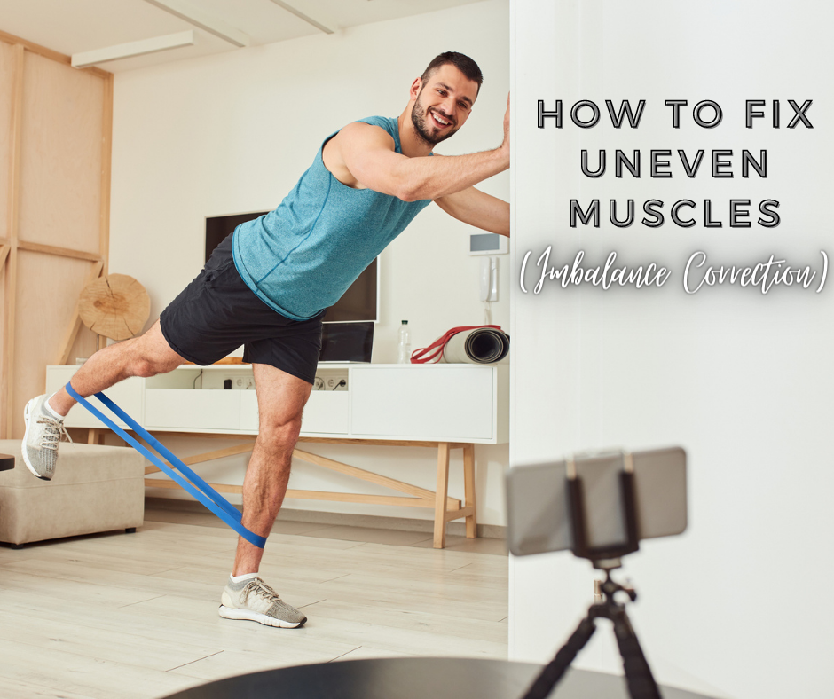 How to Fix Uneven Muscles (Imbalance Correction)