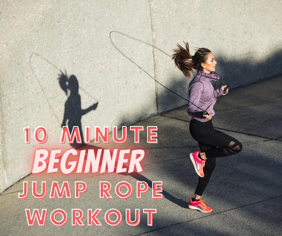 10 Minute Beginner Jump Rope Workout