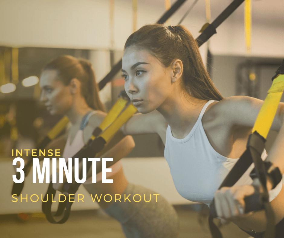 Intense 3 Minute Shoulder Workout