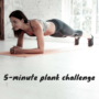 5-minute plank challenge